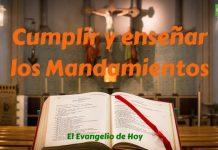 3 Cumplir y enseñar los mandamientos