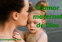 4 El amor maternal de Dios