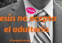 5 Jesús no acepta el adulterio