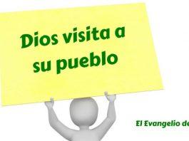 Dios visita pueblo
